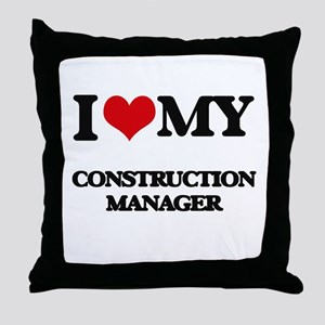 I love my Construction Manager Throw Pillow