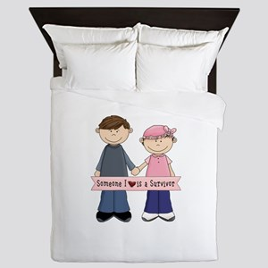 Someone I Love Is A Suvivor Couple Queen Duvet