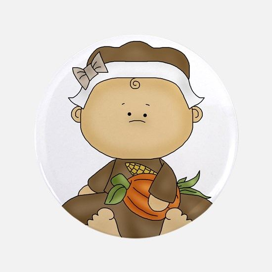 """My First Thanksgiving - Baby Girl 3.5"""" Button"""