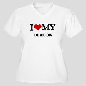 I love my Deacon Plus Size T-Shirt