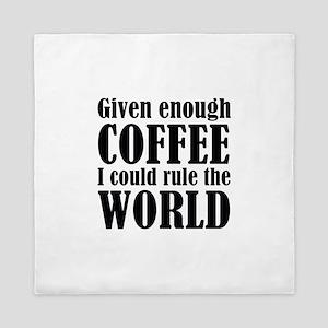 Given Enough Coffee Queen Duvet