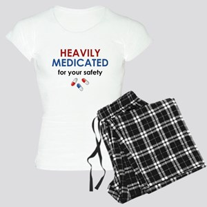 Heavily Medicated For Your Safety Women's Light Pa