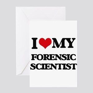 I love my Forensic Scientist Greeting Cards