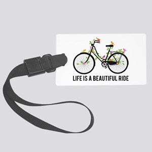 Life is a beautiful ride Luggage Tag