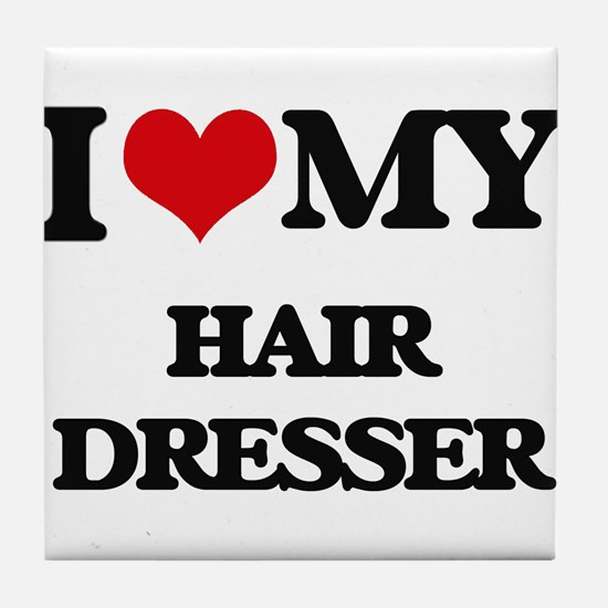 I love my Hair Dresser Tile Coaster