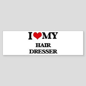 I love my Hair Dresser Bumper Sticker