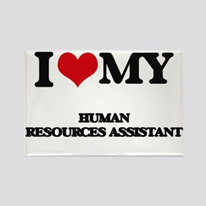 I love my Human Resources Assistant Magnets