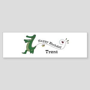 Happy Birthday Trent (gator) Bumper Sticker