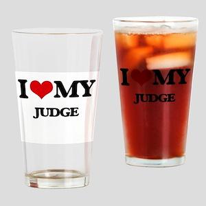 I love my Judge Drinking Glass