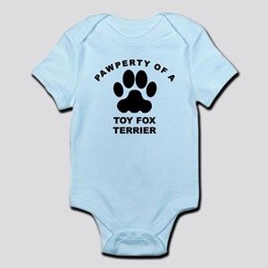 Pawperty Of A Toy Fox Terrier Body Suit