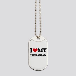 I love my Librarian Dog Tags