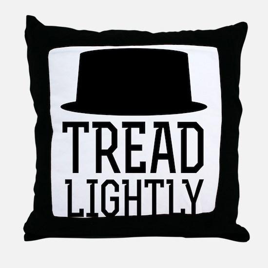 Breaking Bad Tread Lightly Throw Pillow