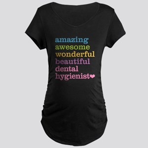 Dental Hygienist Maternity T-Shirt