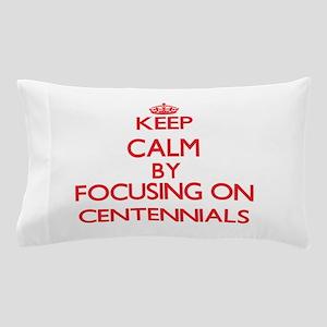 Centennials Pillow Case