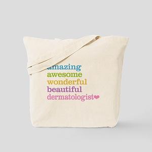 Amazing Dermatologist Tote Bag
