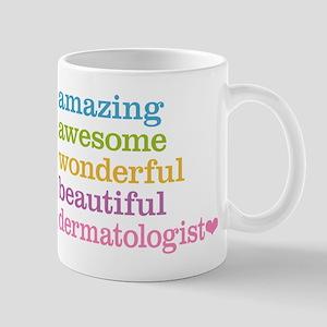 Amazing Dermatologist Mug