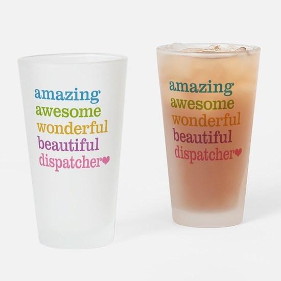 Amazing Dispatcher Drinking Glass