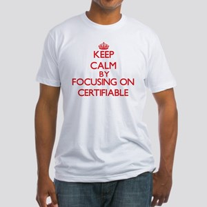 Certifiable T-Shirt