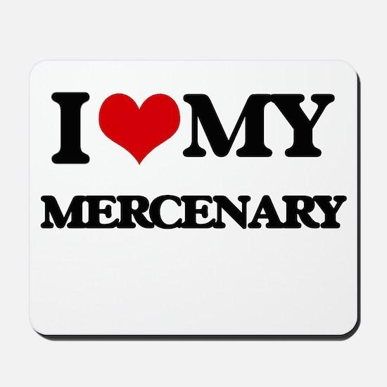 I love my Mercenary Mousepad