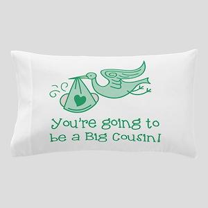 Big Cousin Pillow Case