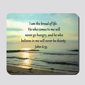 JOHN 6:35 Mousepad