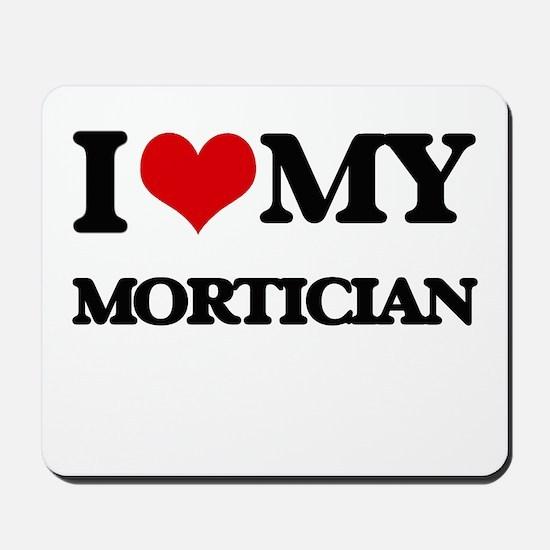 I love my Mortician Mousepad
