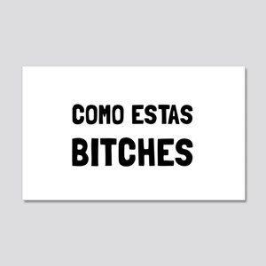 Como Estas Bitches Wall Decal