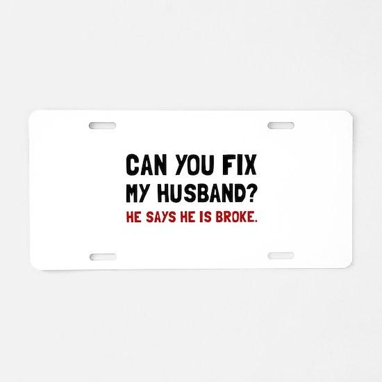 Fix Husband Broke Aluminum License Plate