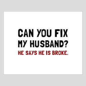 Fix Husband Broke Posters