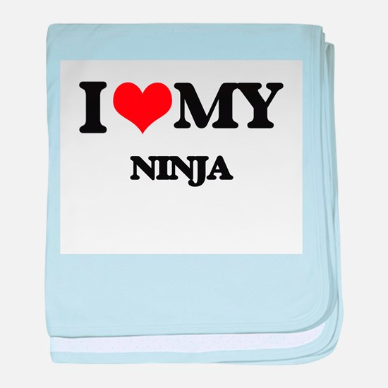 I love my Ninja baby blanket