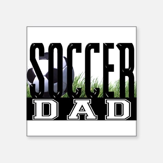 "Cute Soccer dad Square Sticker 3"" x 3"""