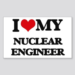 I love my Nuclear Engineer Sticker