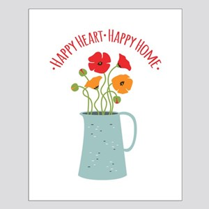 Happy Heart Happy Home Posters