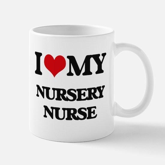 I love my Nursery Nurse Mugs
