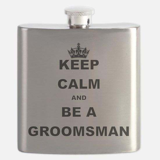 KEEP CALM AND BE A GROOMSMAN Flask
