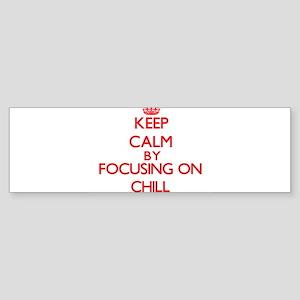 Chill Bumper Sticker