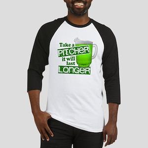 Take a Pitcher it Will Last Longer Baseball Jersey