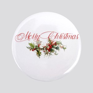 "Merry Christmas Holly and berries 3.5"" Button"