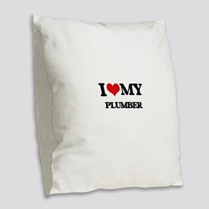 I love my Plumber Burlap Throw Pillow
