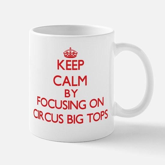 Circus Big Tops Mugs