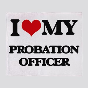 I love my Probation Officer Throw Blanket