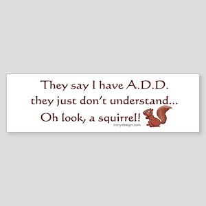ADD Squirrel Bumper Sticker