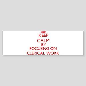 Clerical Work Bumper Sticker