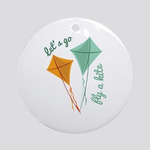 Lets Fly A Kite Ornament (Round)