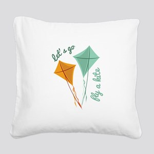 Lets Fly A Kite Square Canvas Pillow