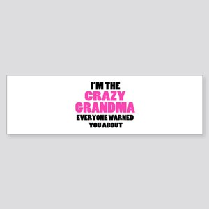 Crazy Grandma You Were Warned Abo Sticker (Bumper)