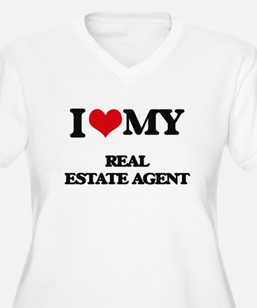 I love my Real Estate Agent Plus Size T-Shirt