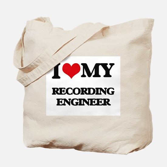 I love my Recording Engineer Tote Bag