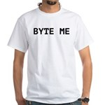 Byte Me Computer Joke White T-Shirt