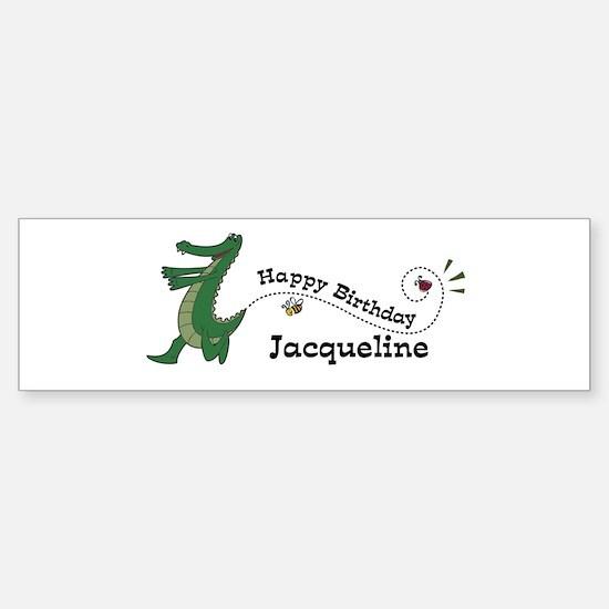Happy Birthday Jacqueline (ga Bumper Bumper Bumper Sticker